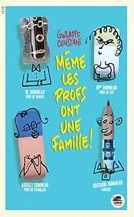 Même les profs ont une famille ! par Gwladys Constant
