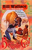 Buffalo Gal, Bill Wallace, 0785709983