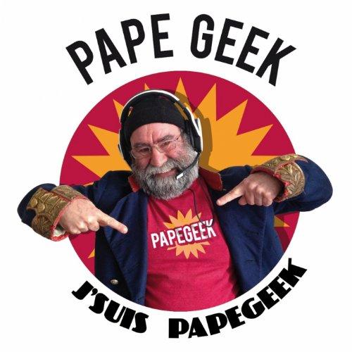 Amazon.com: J'suis Papé Geek: Papé Geek: MP3 Downloads