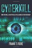 Cyberkill, Frank Fiore, 0984207074