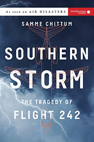 Southern Storm: The Tragedy of Flight 242 (Air Disasters Book - Aircraft Airways Jet