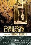 Lutherans Against Hitler, Lowell C. Green, 0758608772