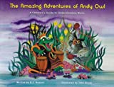 The Amazing Adventures of Andy Owl, D. Z. Russell, 0972539808
