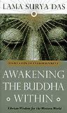 Awakening the Buddha Within : Tibetan Wisdom for the Western World