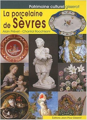 En ligne téléchargement gratuit La Porcelaine de Sevres pdf, epub ebook