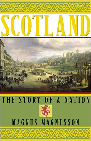 Scotland: The Story of a Nation (Scottish History)