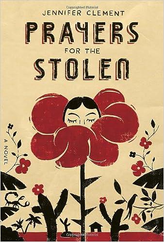 Prayers for the Stolen: Jennifer Clement: 9780804138789: Amazon ...