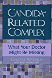Candida-Related Complex, Christine Winderlin and Keith W. Sehnert, 0878339353