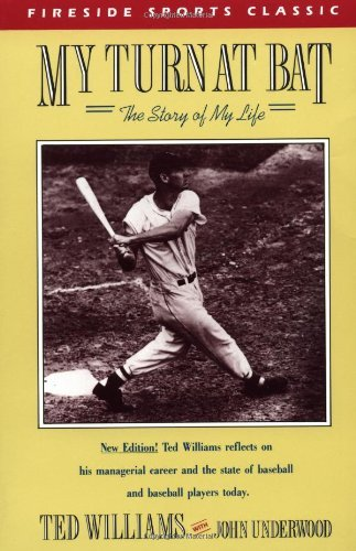 My Turn at Bat: The Story of My Life (Fireside sports classics) by Ted Williams (1-Mar-1988) ()