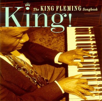 King! The King Fleming Songbook