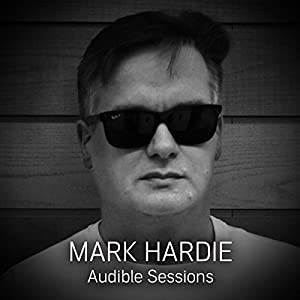 FREE: Audible Sessions with Mark Hardie Speech