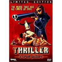 Thriller:a Cruel Picture