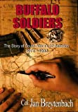 The Buffalo Soldiers: The Story of South Africa 's 32 Battalion 1975-1993