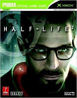 Half-life 2 (xbox) (prima official game guide): david hodgson.