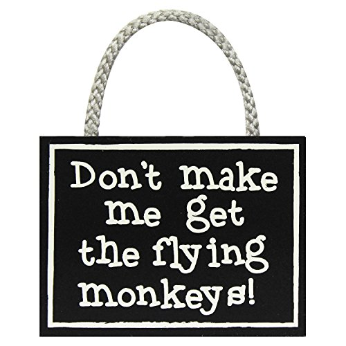 Flying Monkeys - Hanging Wooden Sign by My Word! -