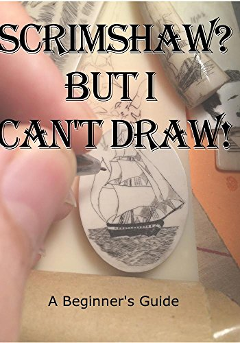 Scrimshaw? But I Can't Draw! Volume 1 DVD