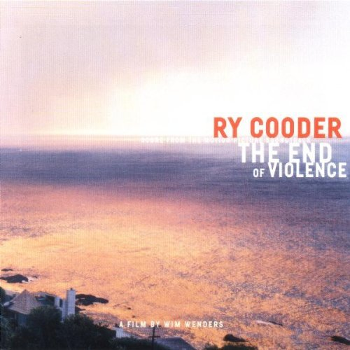 The End of Violence [SOUNDTRACK] by Ry Cooder (1997-09-09)