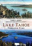Lake Tahoe Through Time (America Through Time)