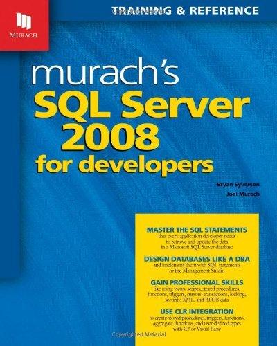 Murach's SQL Server 2008 for Developers (08) by Syverson, Bryan - Murach, Joel [Paperback (2008)] pdf epub