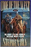 My Foot's in the Stirrup...My Pony Won't Stand (Code of the West, Book 5)