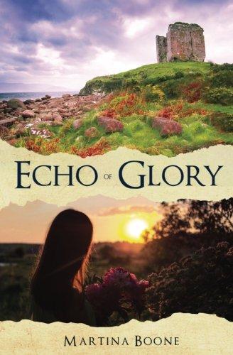 Echo of Glory: An Irish Legends Novel (Celtics Legends ()