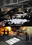 26 Years of Hell, Paul Green, 1629027340