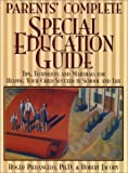 Parents' Complete Special Education Guide, Roger Pierangelo and Robert Jacoby, 0876286147