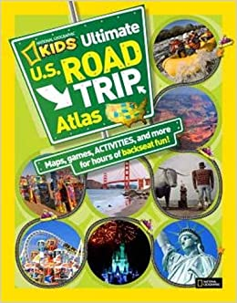 National Geographic Kids Ultimate US Road Trip Atlas Maps - Us road atlas map