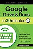 Top-selling guide to Google Docs, Drive, Sheets, and Slides!All-new 2nd Edition of this popular Google Drive and Google Docs tutorial! Do you have 30 minutes to spare? It's all you'll need to get up to speed with Google Drive, Google Docs, Go...