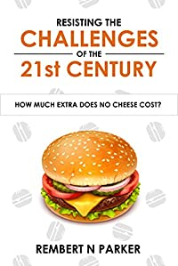 Resisting The Challenges Of The 21st Century by Rembert N Parker ebook deal
