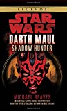 Star Wars: Darth Maul, Shadow Hunter (Star Wars - Legends)