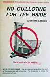 img - for No Guillotine for the Bride book / textbook / text book