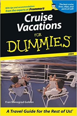 Cruise Vacations For Dummies 2004 (Dummies Travel): Fran ...