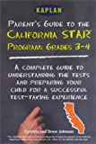 Parent's Guide to the California State Tests, Cynthia Johnson and Drew Johnson, 0743201787