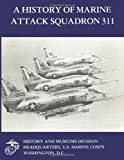 A History of Marine Attack Squadron 311, William Sambito, 1481996657