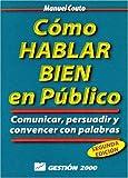 Como Hablar Bien en Publico, Manuel Couto Rodriguez, 8480883340