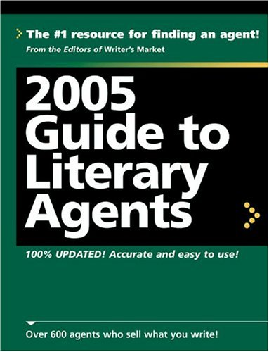 2005 Guide to Literary Agents (Guide to Literary Agents)