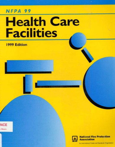 Nfpa 99: Standard for Health Care Facilities
