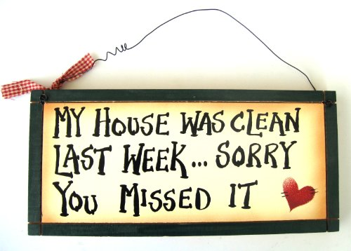 - Ohio Wholesale My House was Clean Wall Art, from our Humor Collection