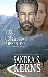 Her Master Defender (The Masters Men Series Book 1)