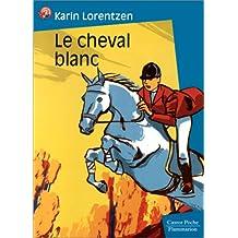 CHEVAL BLANC (LE)