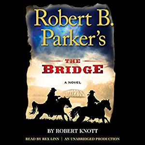 Robert B. Parker's The Bridge Audiobook