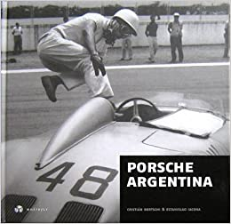 Porsche Argentina Cristian Bertschi \u0026 Estanislao Iacona