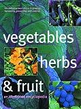Vegetables, Herbs and Fruit, Bob Flowerdew and Jekka McVicar, 157145926X