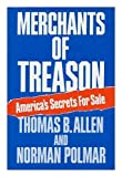img - for Merchants of Treason: America's Secrets for Sale book / textbook / text book