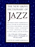 New grove dict of Jazz, Kernfeld, Barry D., 0312113579