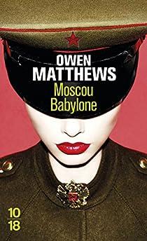 Moscou Babylone par Matthews