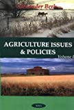 Agriculture Issues and Policies, Alexander Berk, 1560729473