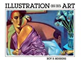 Illustration As an Art, Behrens, Roy R., 0134514289