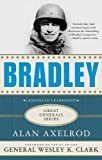 Bradley: A Biography (Great Generals)